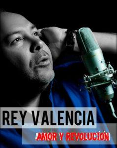 Rey Valencia Solo - Amor y Revolución